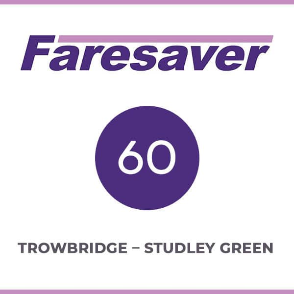 Faresaver 60 Trowbridge - Studley Green